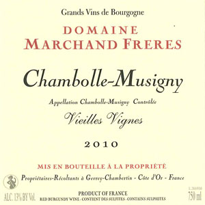 Chambolle Musigny Vieilles Vignes - Domaine Marchand Frères Gevrey Chambertin